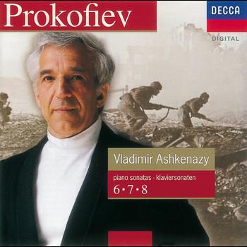 Vladimir Ashkenazy - Prokofiev: Piano Sonatas Nos. 6, 7 & 8