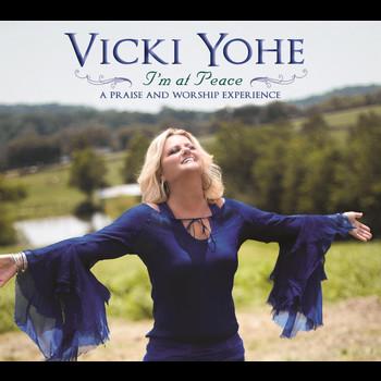 Vicki Yohe - I'm At Peace