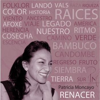 Patricia Moncayo - Renacer