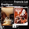 Francis Lai - Collection Francis Lai - Erotique, Vol. 3 (Bandes originales de films)