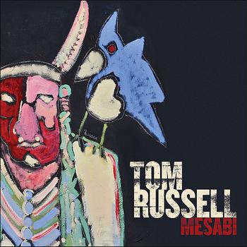 Tom Russell - Mesabi