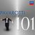 - 101 Pavarotti