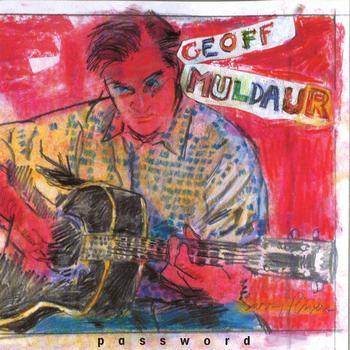 Geoff Muldaur - Password