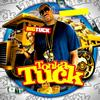 Big Tuck - Tonka Tuck