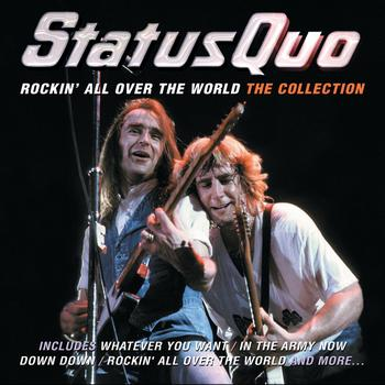 Status Quo - Rockin' All Over The World: The Collection