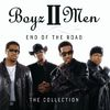 Boyz II Men - End Of The Road: The Collection
