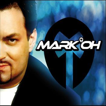 Mark 'Oh - Mark 'Oh