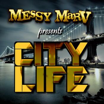 Messy Marv - City Life