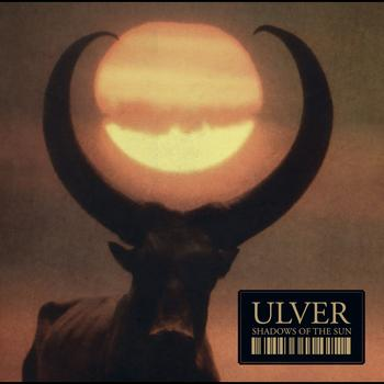 Ulver - Shadows of the sun