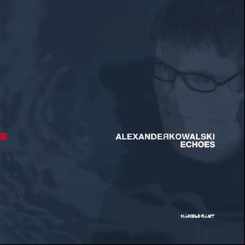 Alexander Kowalski - Echoes
