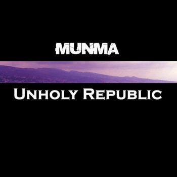 Munma - Unholy Republic