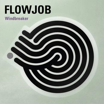 Flowjob - Windbreaker