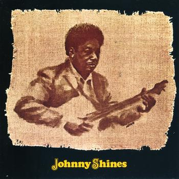 Johnny Shines - Johnny Shines