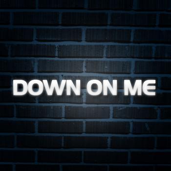 Blaze - Down On Me