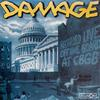 Damage - Recorded Live Off the Board At CBGB