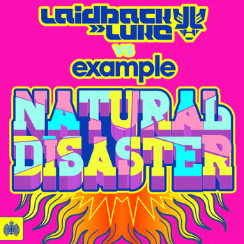 Laidback Luke - Natural Disaster (Laidback Luke vs. Example)