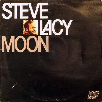 Steve Lacy - Moon