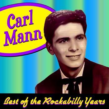Carl Mann - Best Of The Rockabilly Years