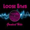 Loose Ends - Greatest Hits