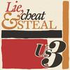Us3 - Lie, Cheat & Steal