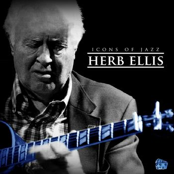Herb Ellis - Icons Of Jazz Ft. Herb Ellis