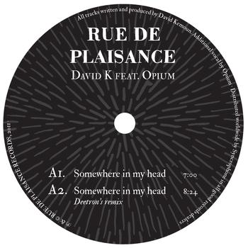 David K - Somewhere in My Head (feat. Opium)