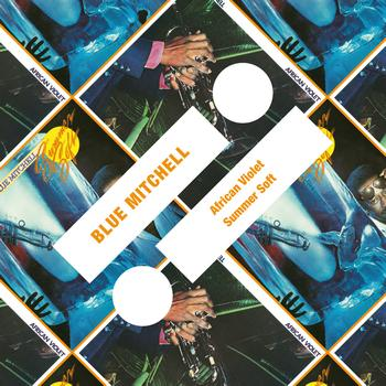 Blue Mitchell - African Violet / Summer Soft