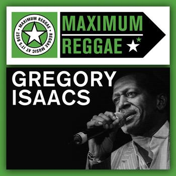 Gregory Isaacs - Maximum Reggae