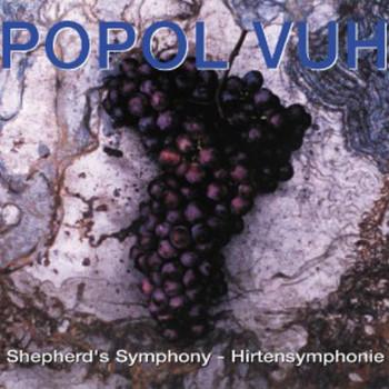 Popol Vuh - Shepherd's Symphony - Hirtensymphonie