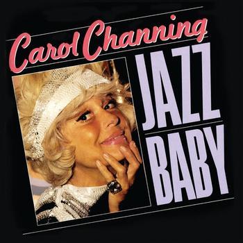 Carol Channing - Jazz Baby