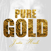 Justin Hinds - Pure Gold - Justin Hinds