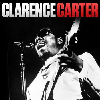 Clarence Carter - Clarence Carter