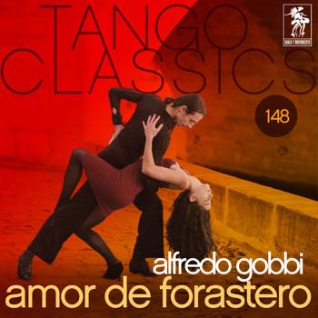 Alfredo Gobbi - Amor de forastero