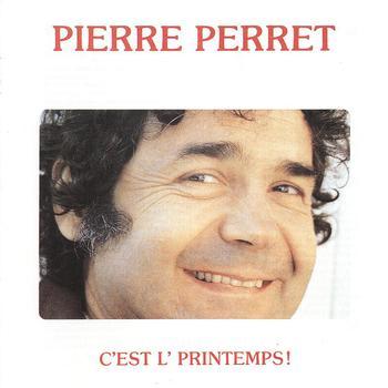 Pierre Perret - C'est l'printemps