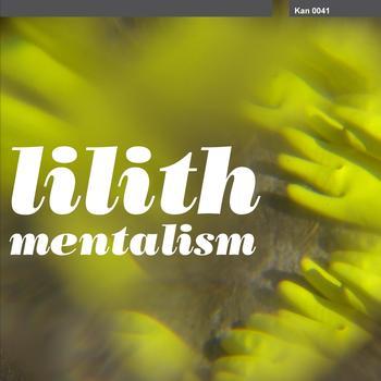 Lilith - Mentalism