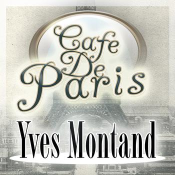 Yves Montand - Cafe De Paris
