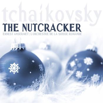 L'Orchestre de la Suisse Romande, Ernest Ansermet - The Nutcracker