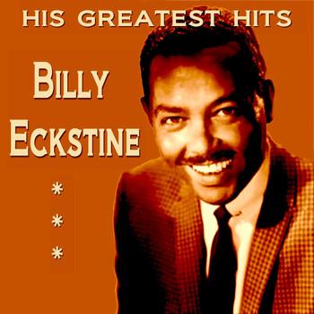 Billy Eckstine - Billy Eckstine His Greatest Hits