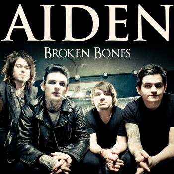 Aiden - Broken Bones - Single