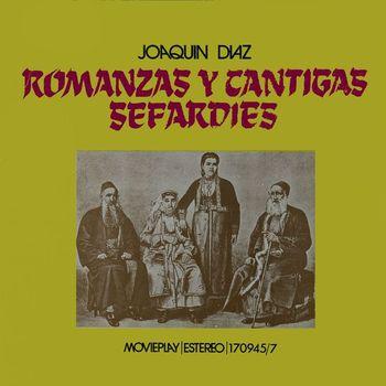 Joaquin Diaz - Romanzas y cantigas sefardies