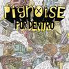 Pignoise - Por Dentro