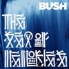 Bush - The Sea of Memories (Limited Edition)
