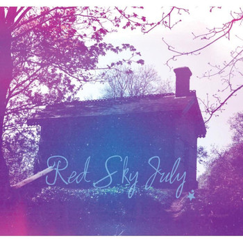 Red Sky July - Red Sky July