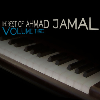 Ahmad Jamal - The Best of Ahmad Jamal, Vol. 3