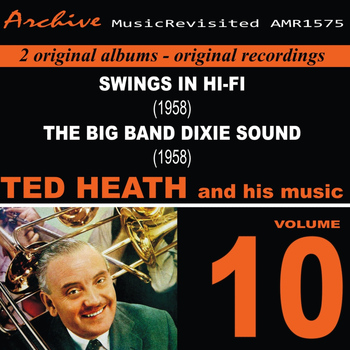 Ted Heath - Ted Heath and His Music, Vol. 10