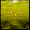 Various Artists - The Essential Pirates of the Caribbean Collection