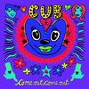 Cub - Come Out Come Out