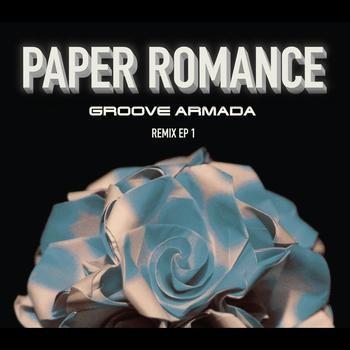 Groove Armada - Paper Romance - EP1