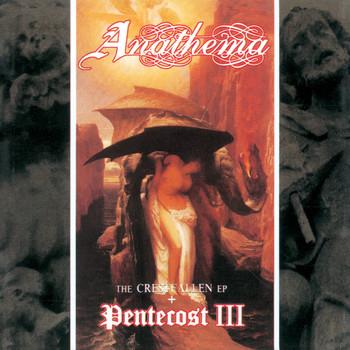 Anathema - Pentecost III & the Crestfallen EP