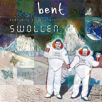 Bent - Swollen
